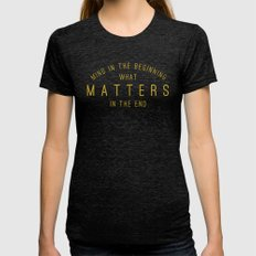 Mind What Matters Womens Fitted Tee Tri-Black SMALL