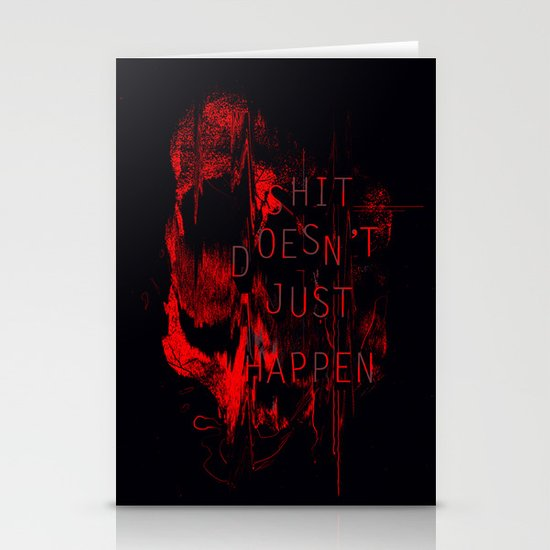 Shit Doesn't Just Happen Stationery Card
