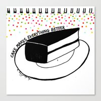 Cake Makes Everything Be… Canvas Print