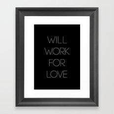i will. Framed Art Print
