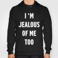 Jealousy Hoody