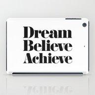 Dream Believe Achieve iPad Case