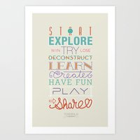 Explore, Create, Share Art Print