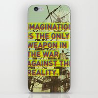 IMAGINATION IS THE ONLY WEAPON iPhone & iPod Skin