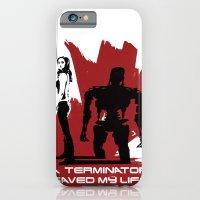 A Terminator Saved My Life iPhone 6 Slim Case