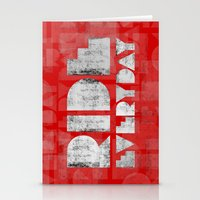 Ride Everyday  Stationery Cards