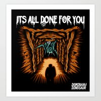 Its All Done For You Art Print