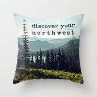 Discover Your Northwest-… Throw Pillow