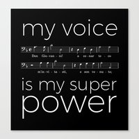 My voice is my super power (bass, black version) Canvas Print
