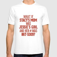 What if Stacy's Mom was Jessie's Girl and her # was 867-5309? White Mens Fitted Tee SMALL
