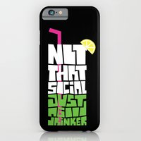 iPhone & iPod Case featuring not that social just a good drinker by Mariana Beldi