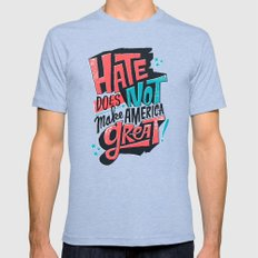 Hate Does Not Make America Great Mens Fitted Tee Tri-Blue SMALL