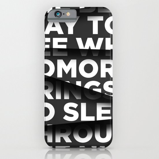 Sleep Through The Night iPhone & iPod Case