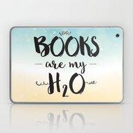 Books Are My H2O Typogra… Laptop & iPad Skin