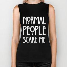 Normal People Scare Me AHS Biker Tank