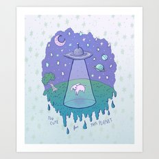 Too Cute For This Planet Art Print