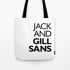 Jack and Gill Sans Tote Bag