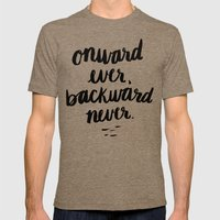 Onward Ever, Backward Never Mens Fitted Tee Tri-Coffee SMALL