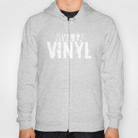 Viva La Vinyl! Hoody