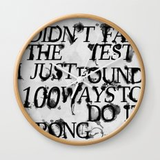 I Did Not Fail Wall Clock
