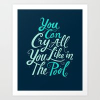 Cry In The Pool Art Print