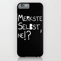Merkste selbst, ne!? iPhone 6 Slim Case