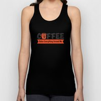 Coffee Rules Everything … Unisex Tank Top