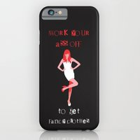 Work Your Ass Off iPhone 6 Slim Case