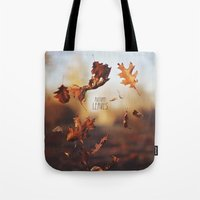 Autumn Leaves As Quickly… Tote Bag