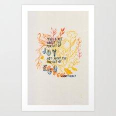 The Pursuit of Joy Art Print