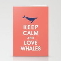 Keep Calm and Love Whales Stationery Cards