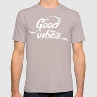 good vibes Mens Fitted Tee Cinder SMALL