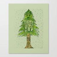 Canvas Print featuring STILL WAITING FOR MY HUG by Hinterlund
