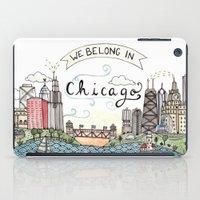 We Belong in Chicago iPad Case