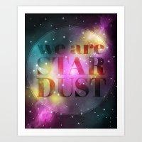 We are Stardust Art Print