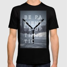 Be patient. Be optimistic. A PSA for stressed creatives. Mens Fitted Tee SMALL Black