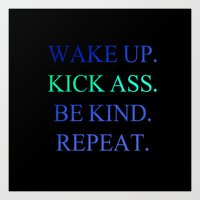 Wake Up.  Kick Ass.  Be Kind.  Repeat Gold and Red Foil Print Art Print