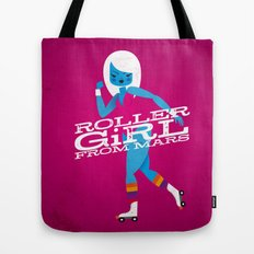 Roller Girl From Mars Tote Bag