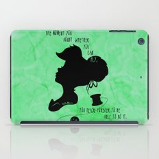 The Moment You Doubt You Can Fly iPad Case