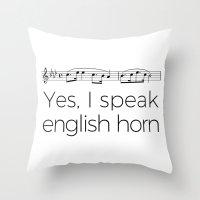 I speak english horn Throw Pillow