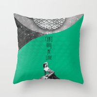 Can't buy me Love (Rocking Love series) Throw Pillow