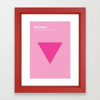 Hedonism Framed Art Print