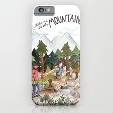 Take Me to the Mountains iPhone 6s Slim Case