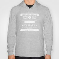 Good Things & Bad Things (gray) Hoody