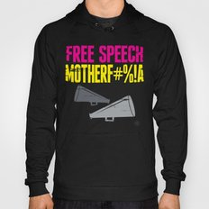 Free speech motherf#%!a Hoody