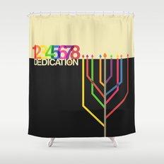 Dedication (8 Days) Shower Curtain