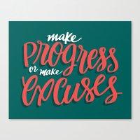 Make Progress or Make Excuses Canvas Print