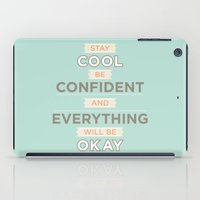 Stay cool and be confident iPad Case
