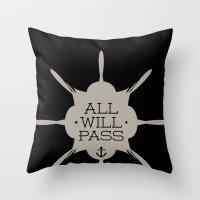 All Will Pass Throw Pillow
