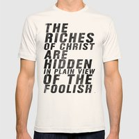 THE RICHES OF CHRIST ARE HIDDEN IN PLAIN OF THE FOOLISH (Matthew 6) Mens Fitted Tee Natural SMALL